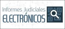 Informes Judiciales Electrónicos