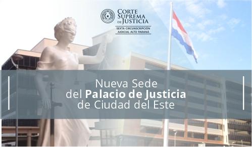 Nueva sede Judicial del Palacio de Justicia de CDE